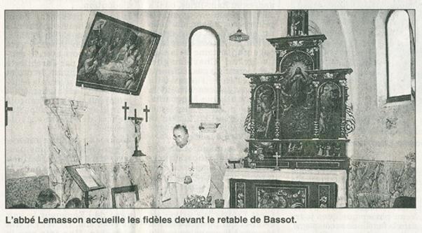 Photo extraite d'un article de Michel Urban. Est Républicain du 17 août 2000. On ne voit plus le tableau qui était accroché dans la nef à proximité du chœur au dessus de la petite croix en bois.